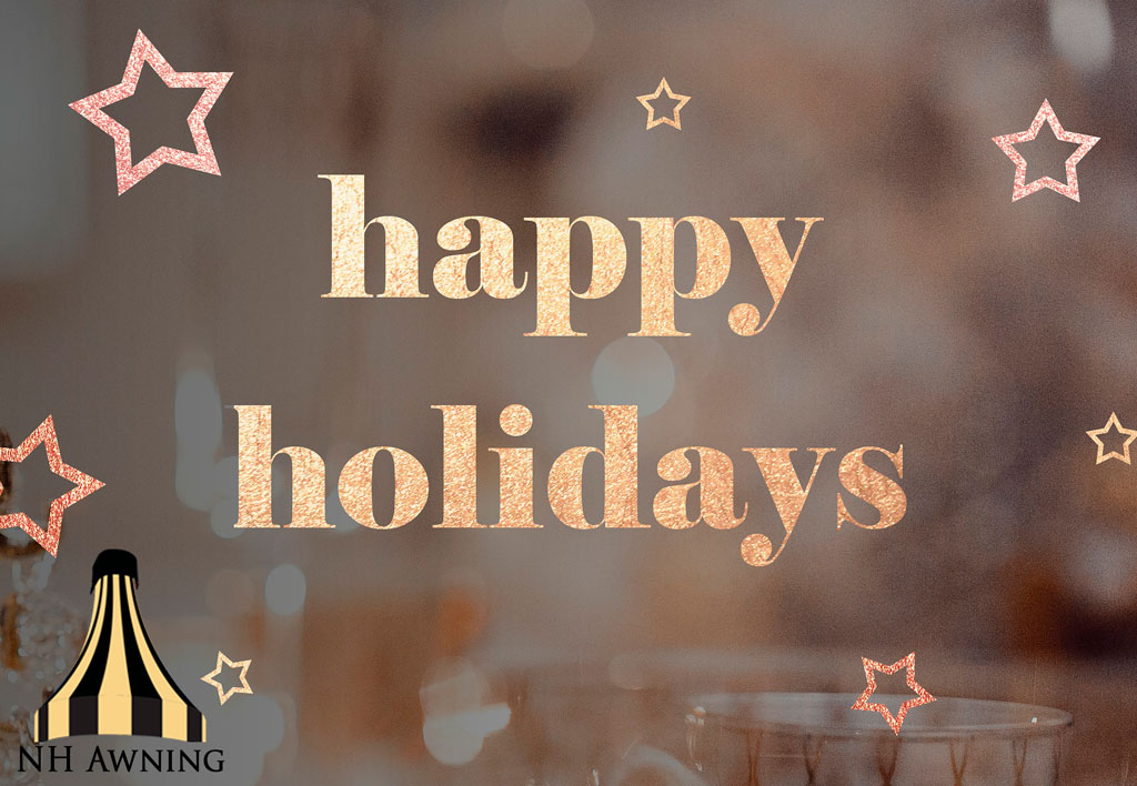 Happy Holidays From Our Family To Yours New Haven Awning